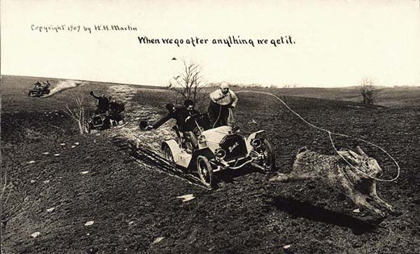 "William H. Martin. ""When We Go After Anything We Get It."" Silver Print postcard, 3.5 x 5.5 inches, 1909"